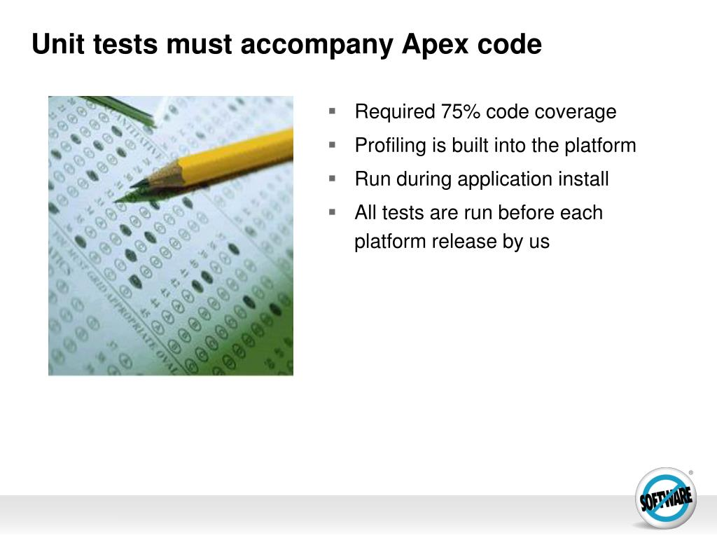 Unit tests must accompany Apex code