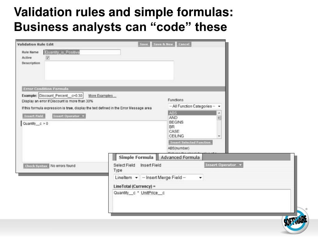Validation rules and simple formulas: