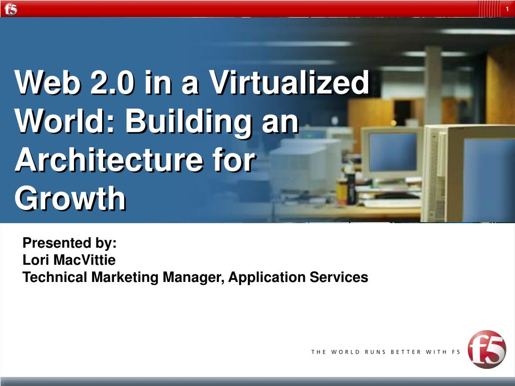 web 2 0 in a virtualized world building an architecture for growth l.