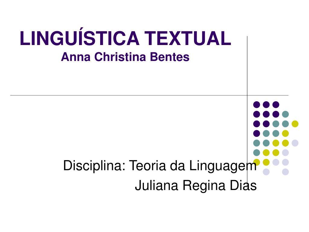lingu stica textual anna christina bentes l.