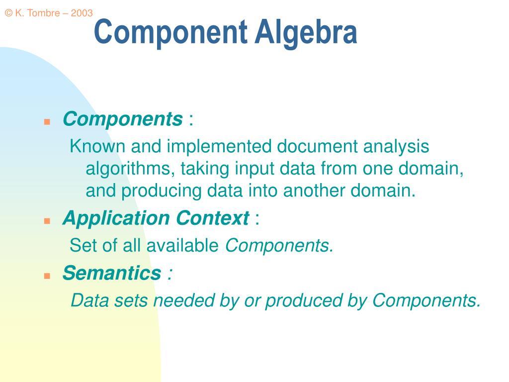 Component Algebra