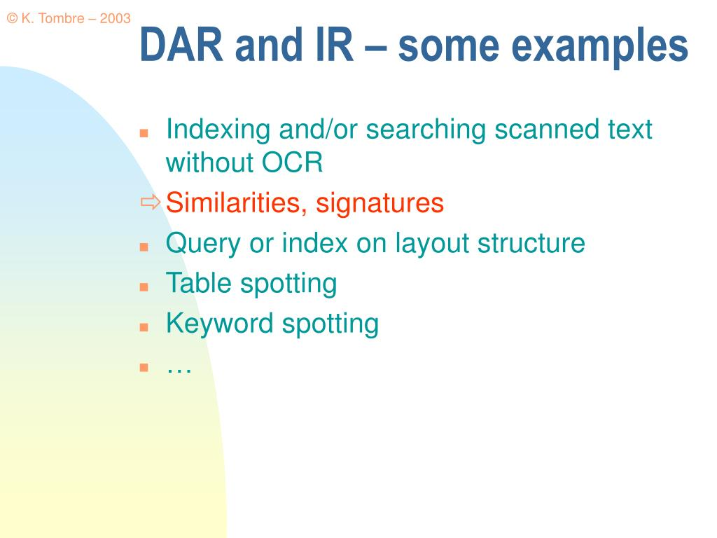 DAR and IR – some examples