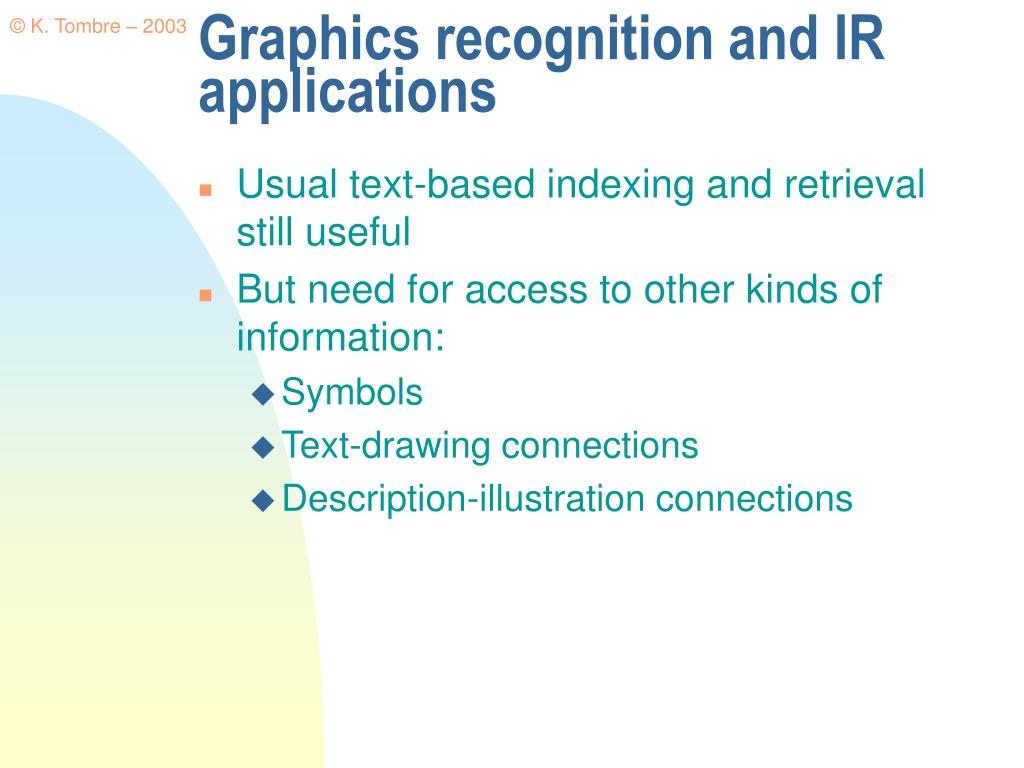 Graphics recognition and IR applications