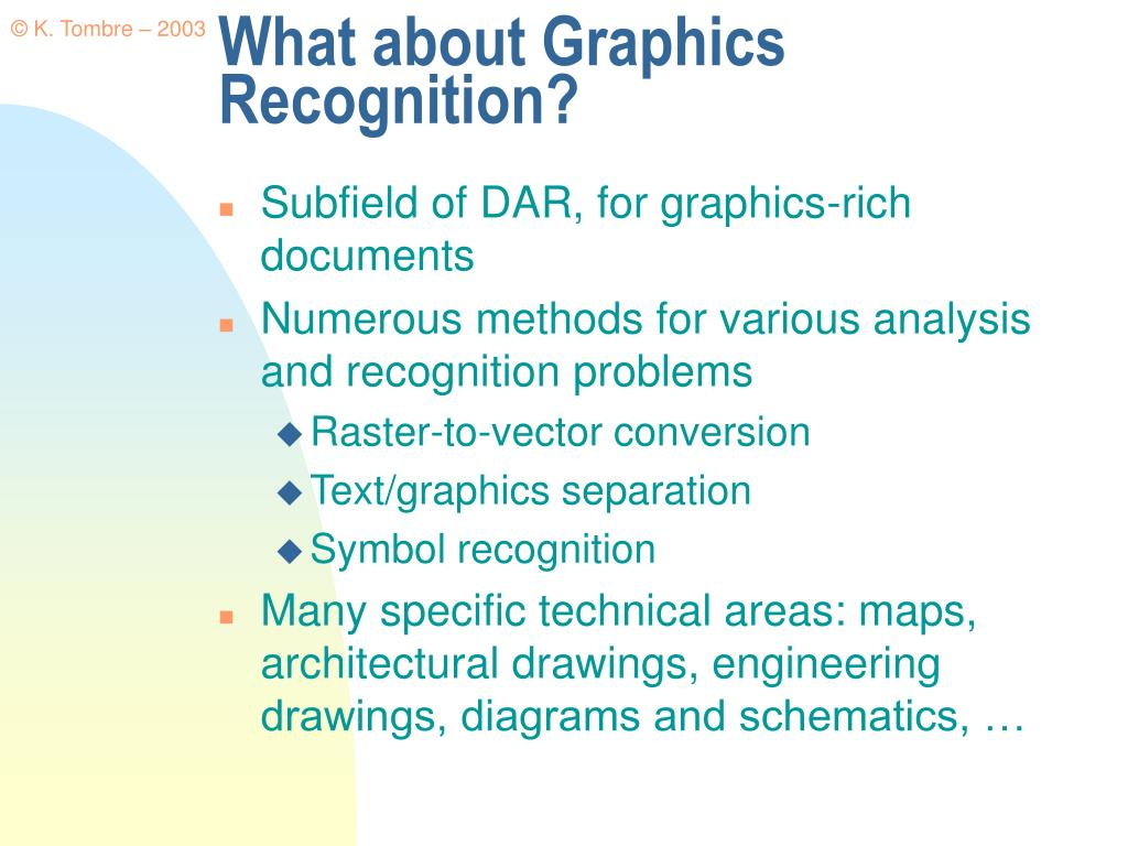What about Graphics Recognition?