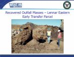 recovered outfall masses lennar eastern early transfer parcel