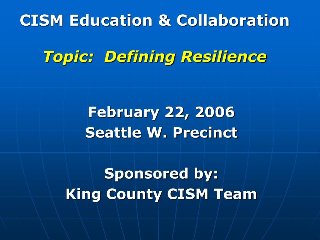 cism education collaboration topic defining resilience l.