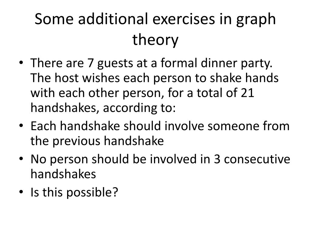 Some additional exercises in graph theory