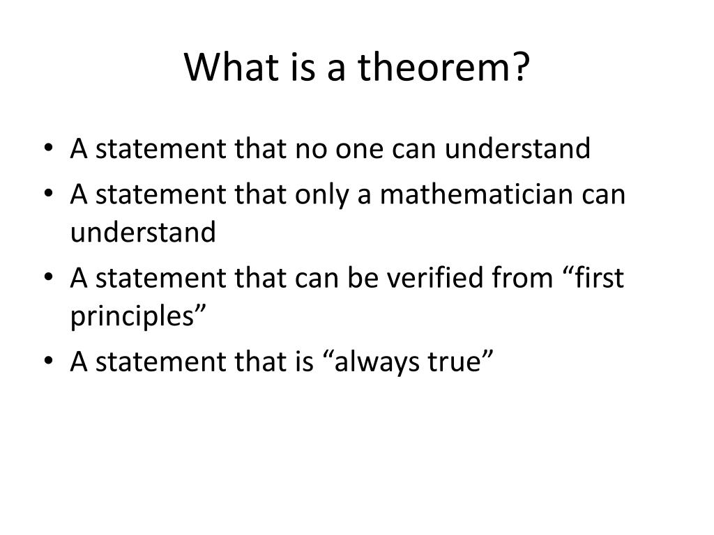 What is a theorem?