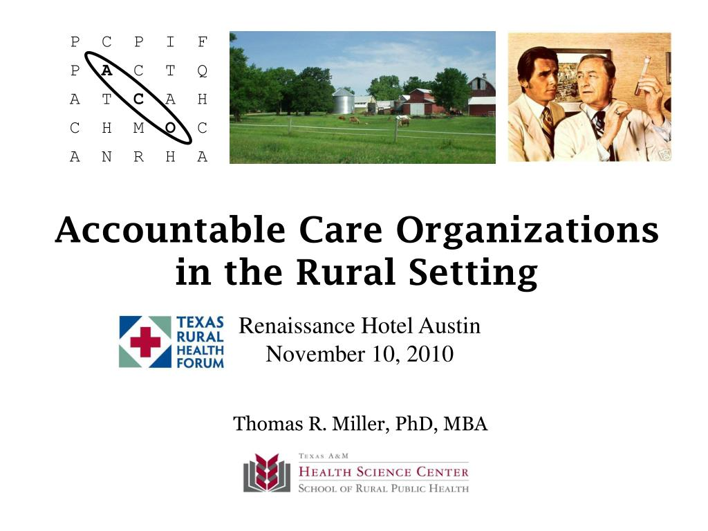 accountable care organizations in the rural setting l.