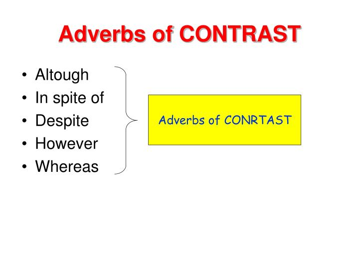 Adverbs of contrast2