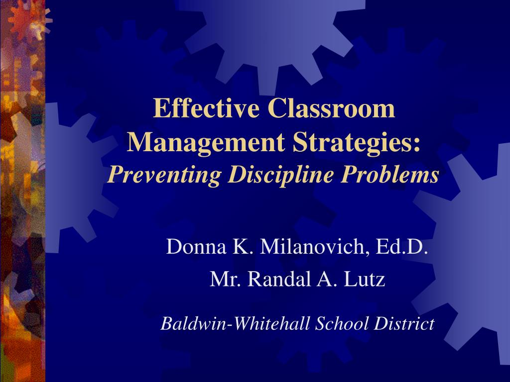 PPT - Effective Classroom Management Strategies: Preventing