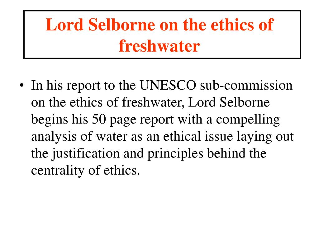 Lord Selborne on the ethics of freshwater