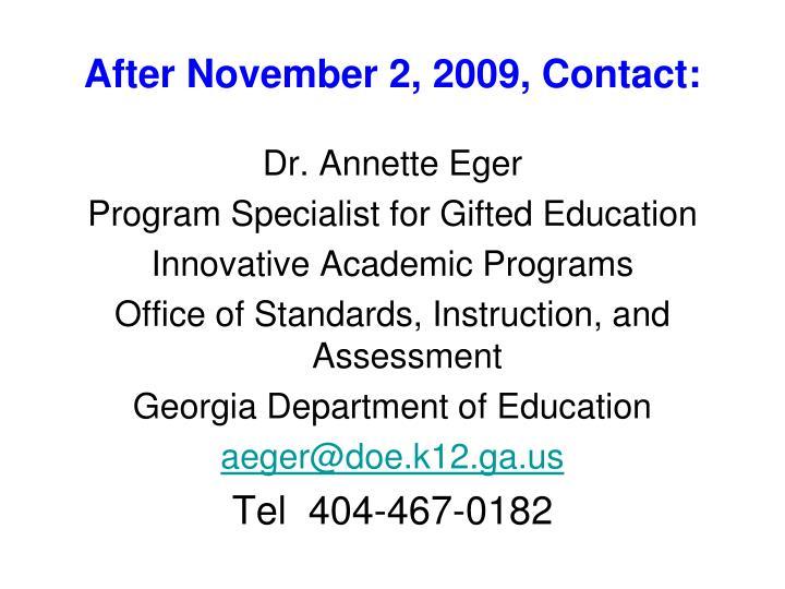 After november 2 2009 contact