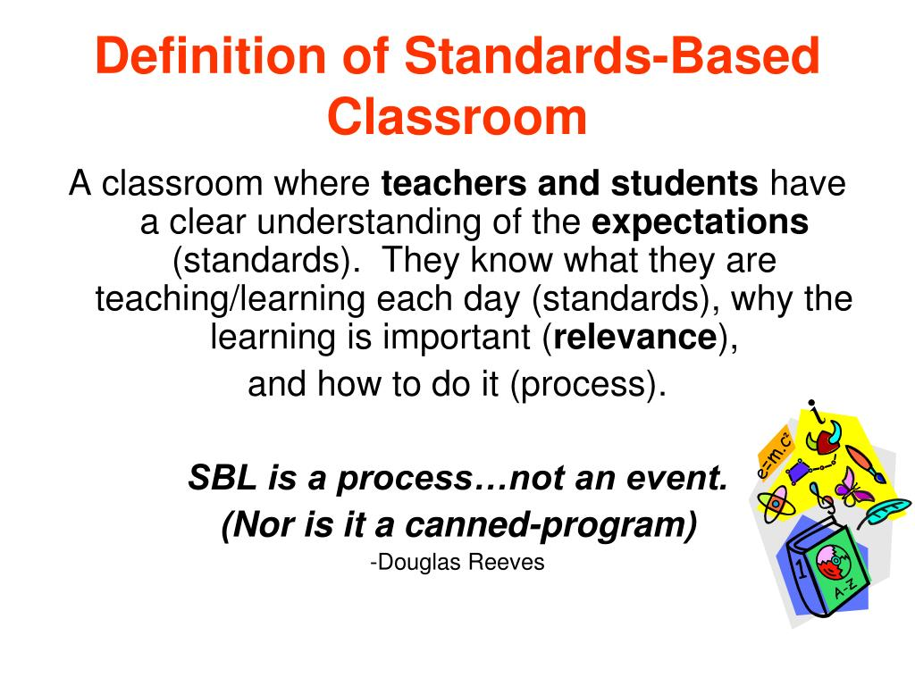 Definition of Standards-Based Classroom