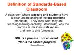 definition of standards based classroom
