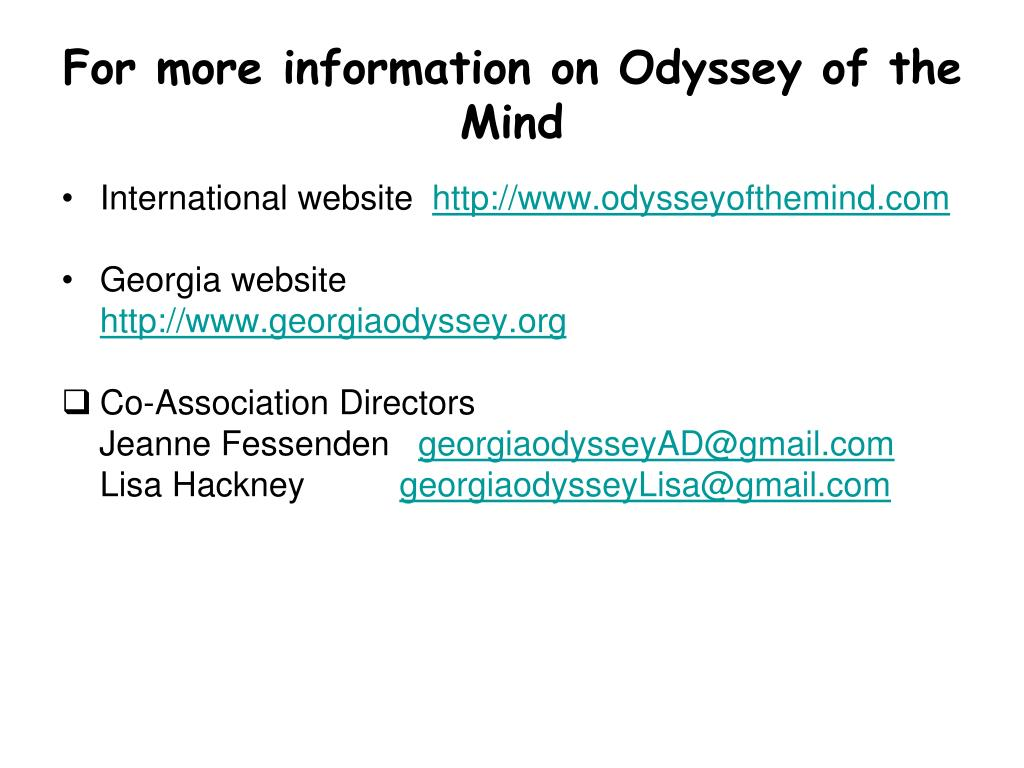 For more information on Odyssey of the Mind