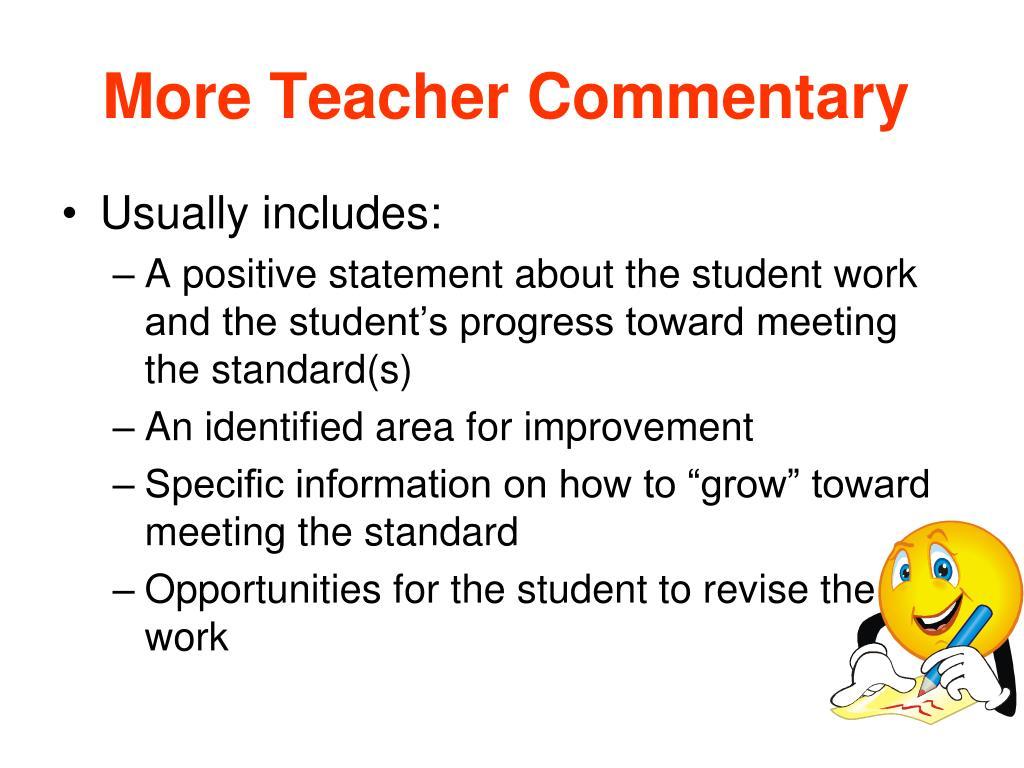 More Teacher Commentary