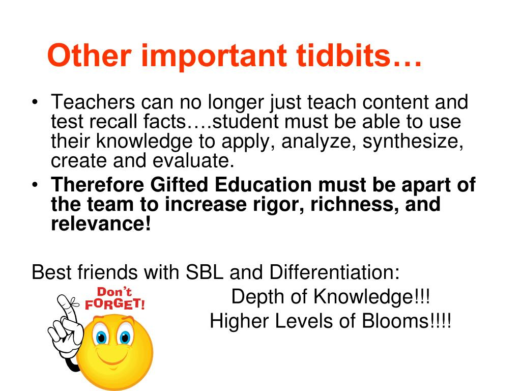 Other important tidbits…