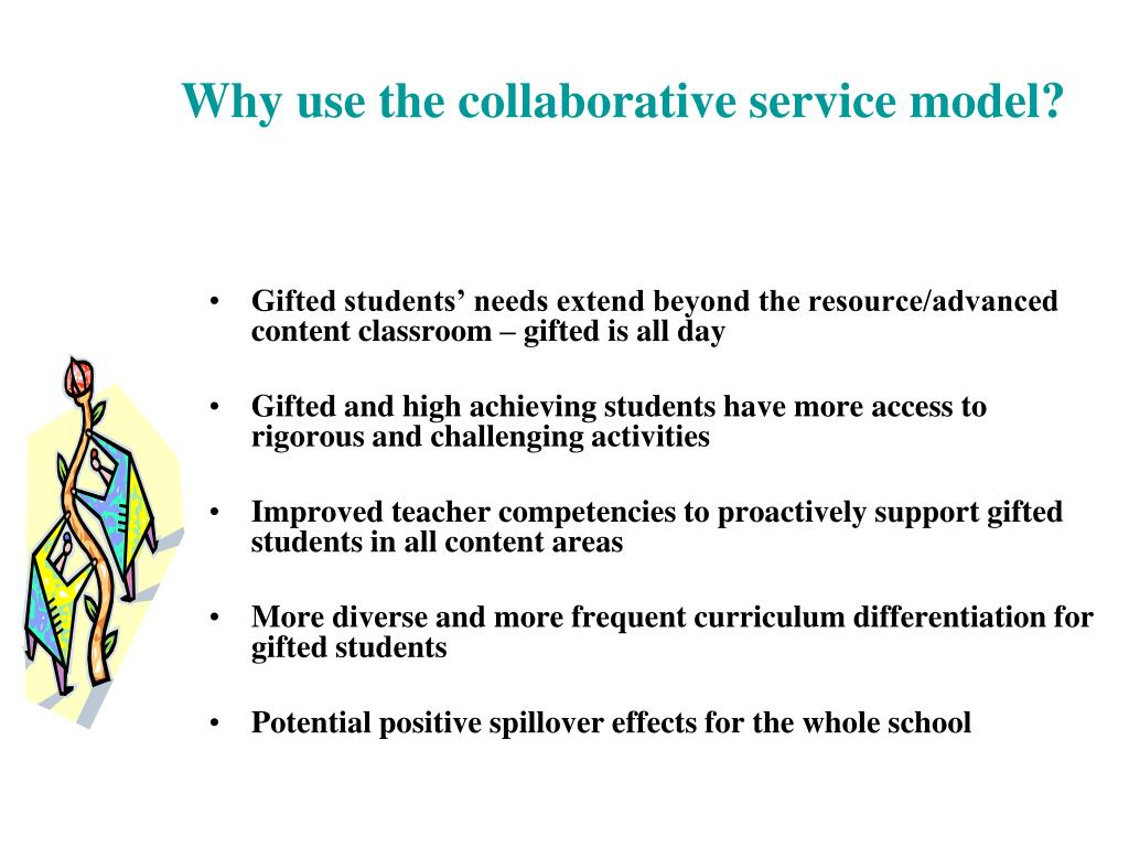 Why use the collaborative service model?