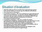 situation d valuation