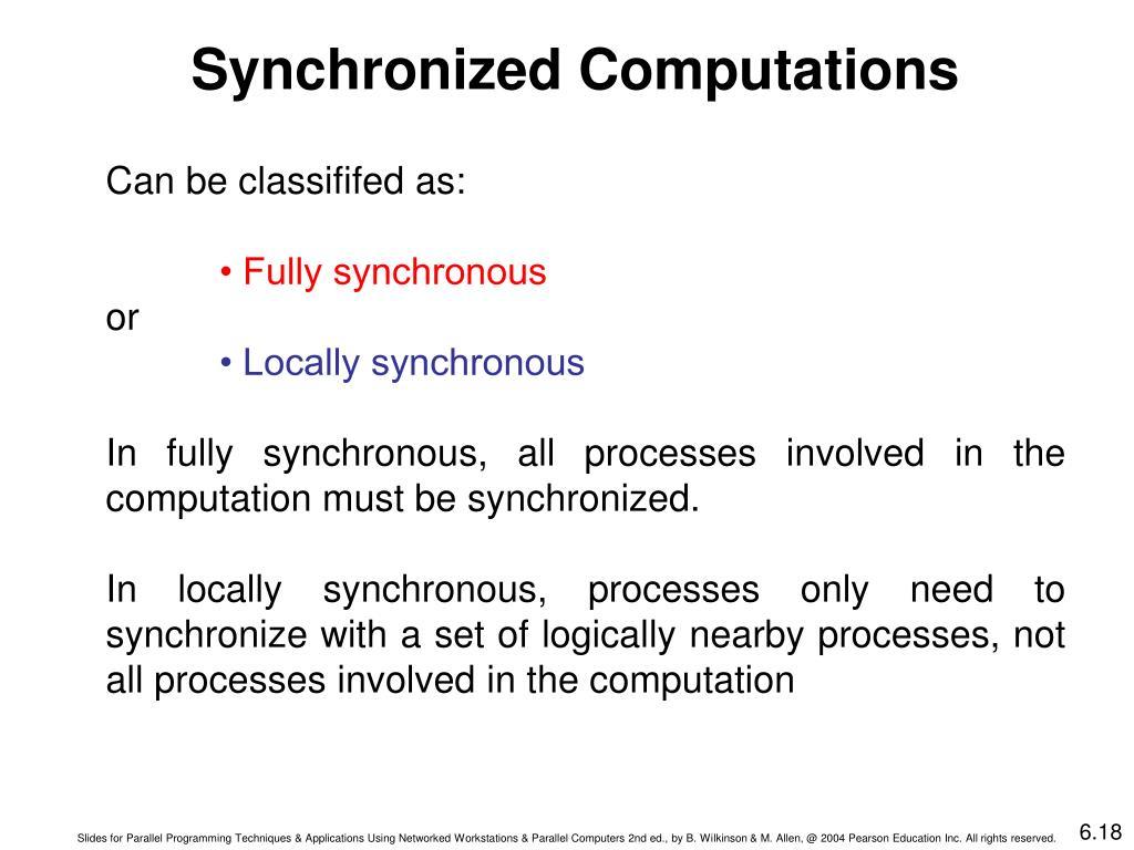 Synchronized Computations