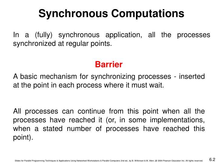 Synchronous Computations