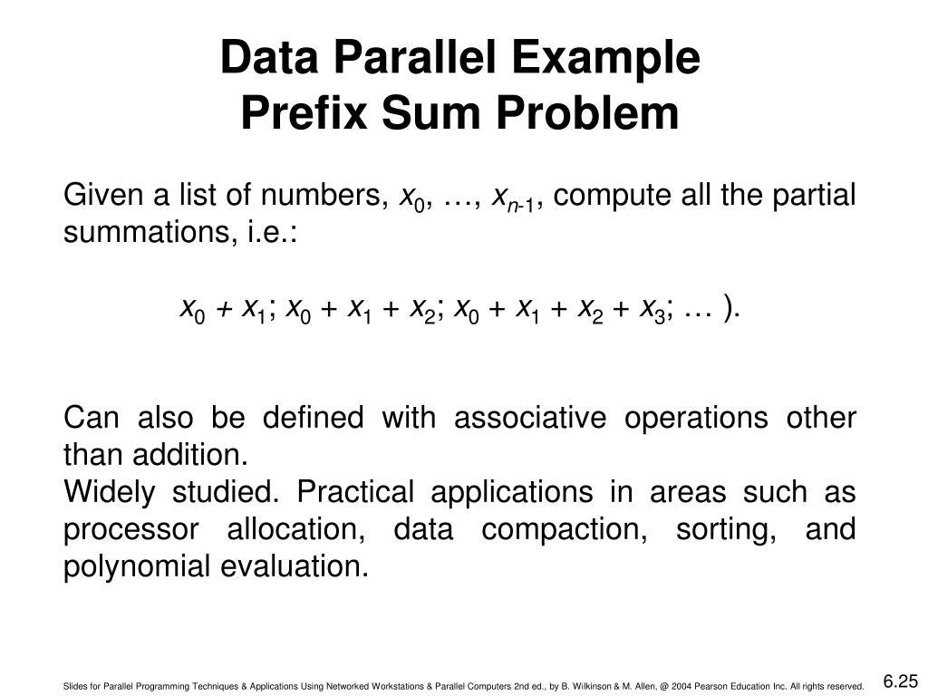 Data Parallel Example Prefix Sum Problem