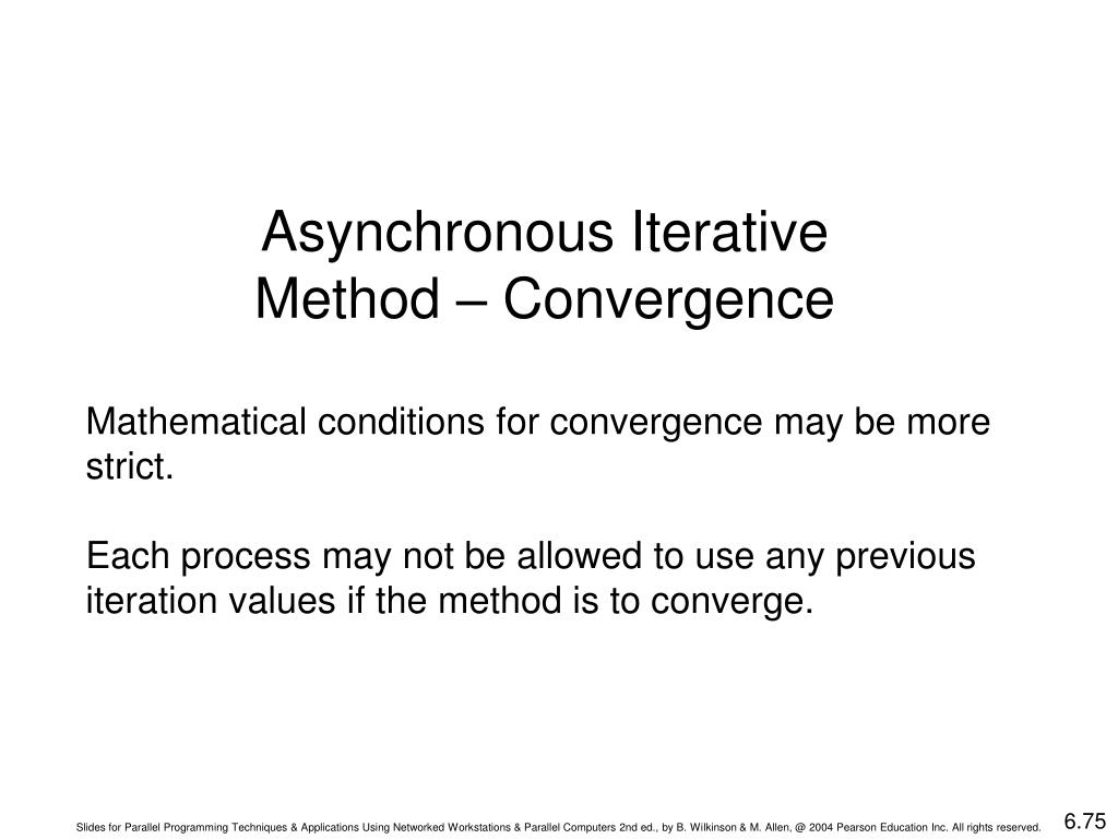 Asynchronous Iterative