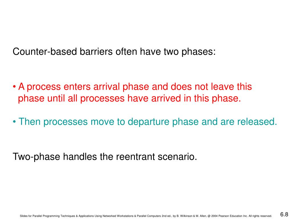Counter-based barriers often have two phases: