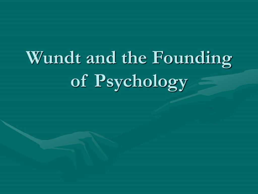 wundt and the founding of psychology l.