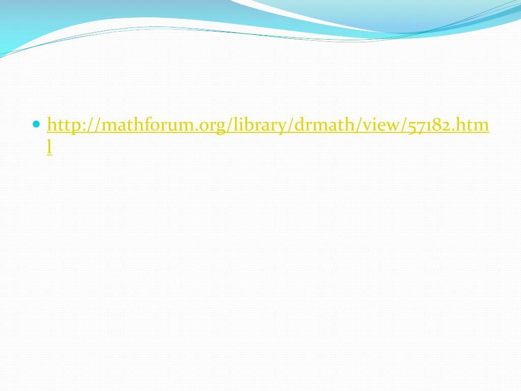 http://mathforum.org/library/drmath/view/57182.html