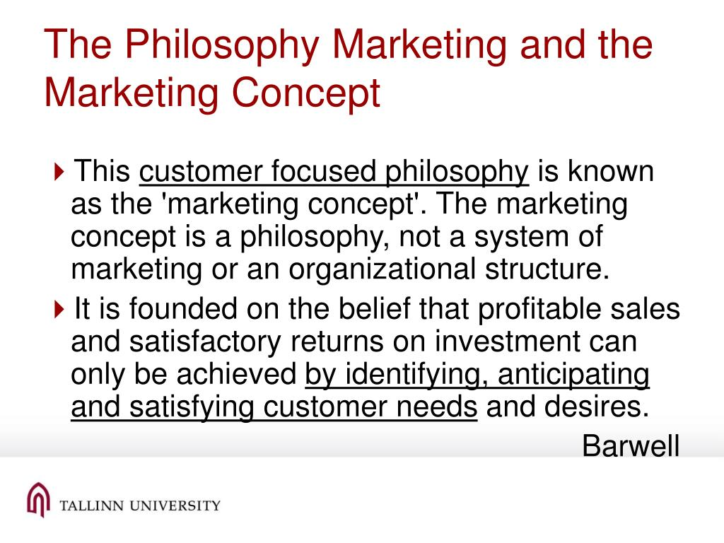 The Philosophy Marketing and the Marketing Concept