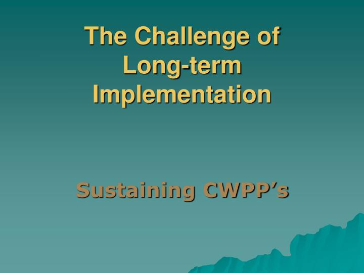 the challenge of long term implementation n.