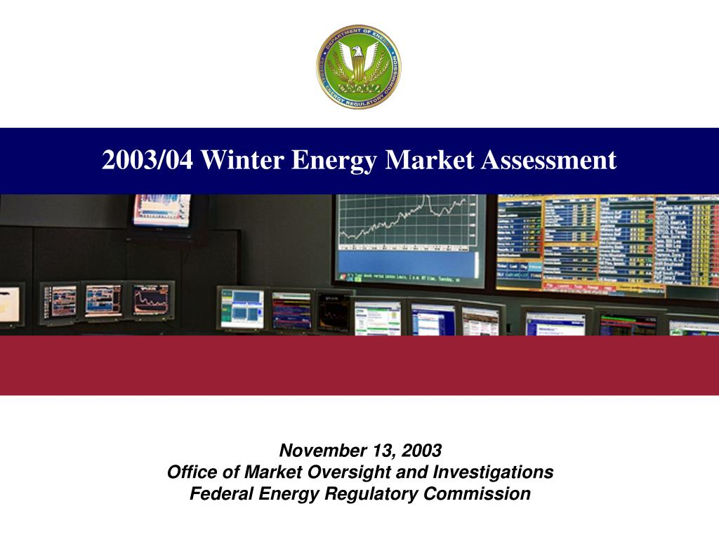 2003 04 winter energy market assessment l.