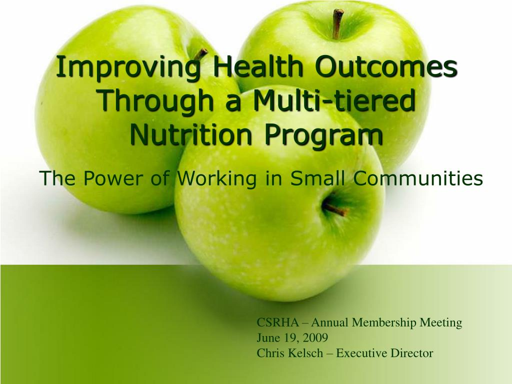improving health outcomes through a multi tiered nutrition program l.