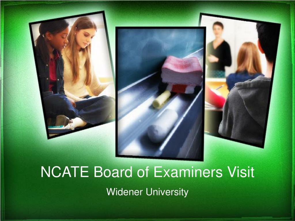ncate board of examiners visit l.