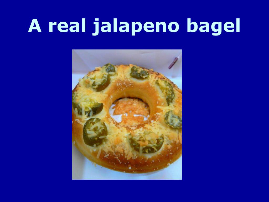 A real jalapeno bagel