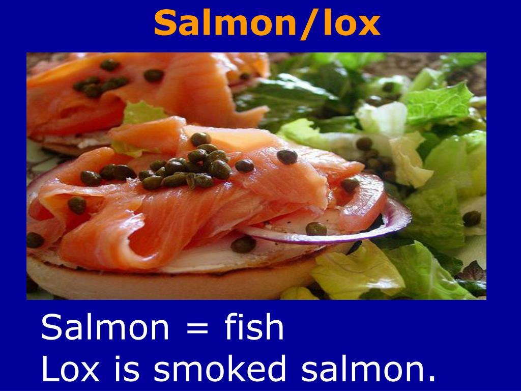 Salmon/lox