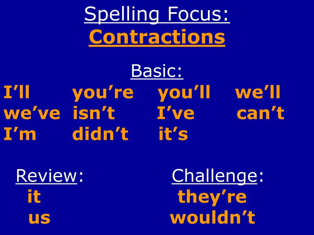 Spelling Focus: