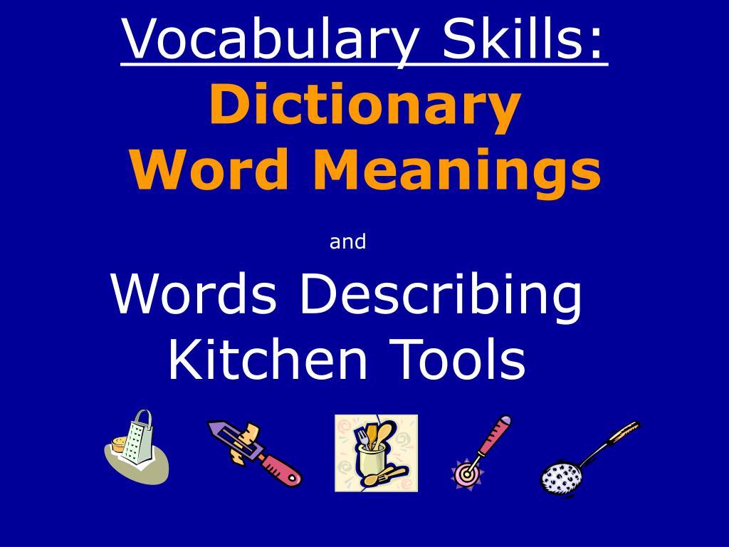Vocabulary Skills: