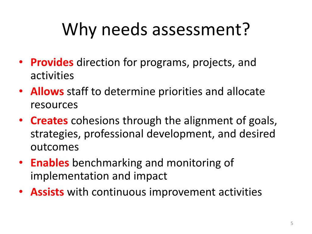 Why needs assessment?