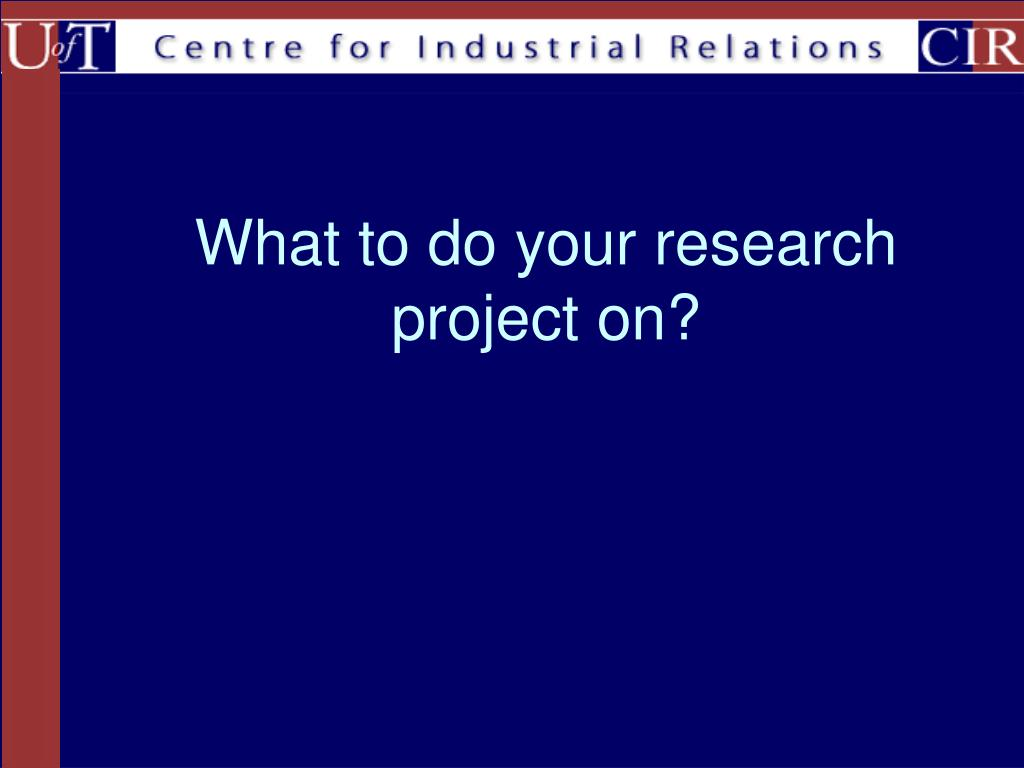 what to do your research project on l.