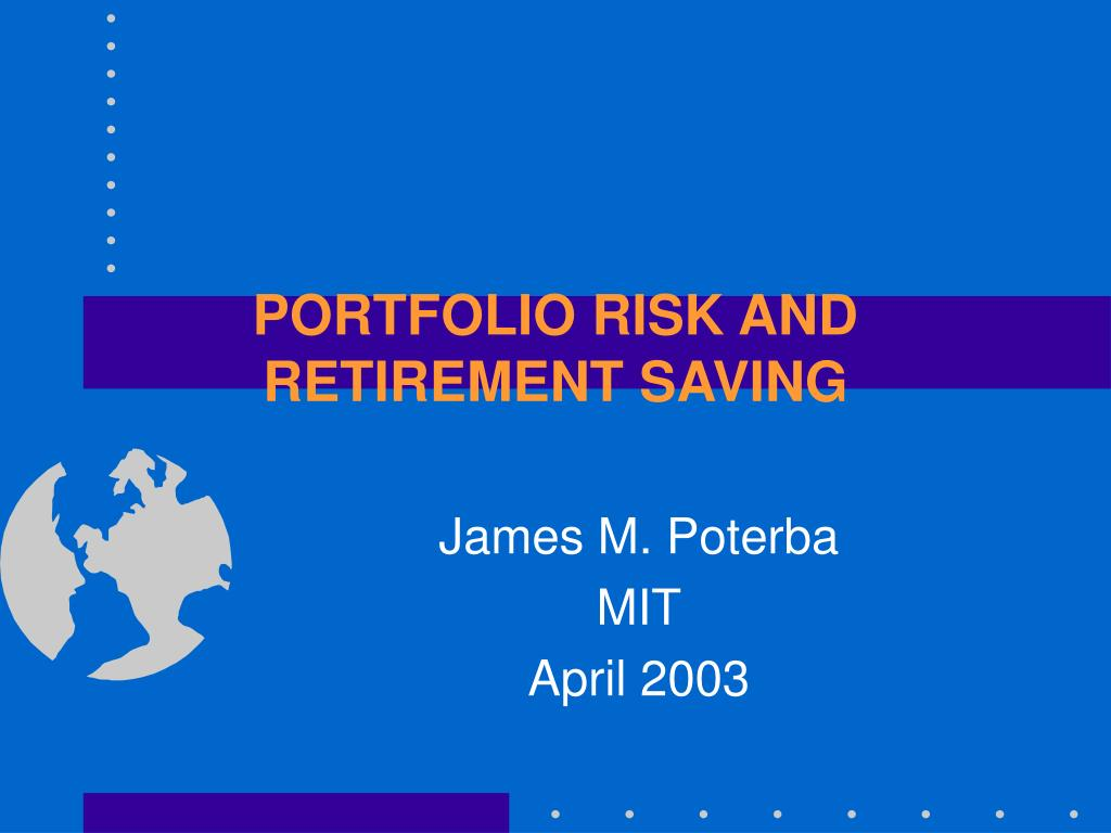 portfolio risk and retirement saving l.