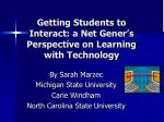 getting students to interact a net gener s perspective on learning with technology