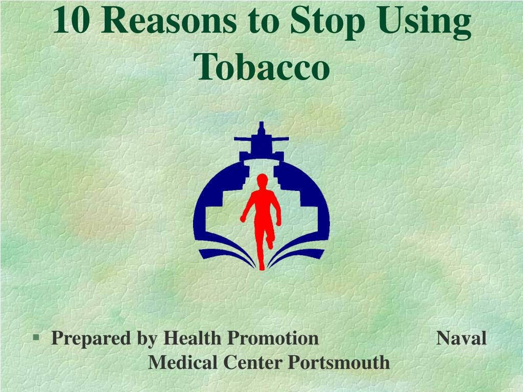 10 reasons to stop using tobacco l.
