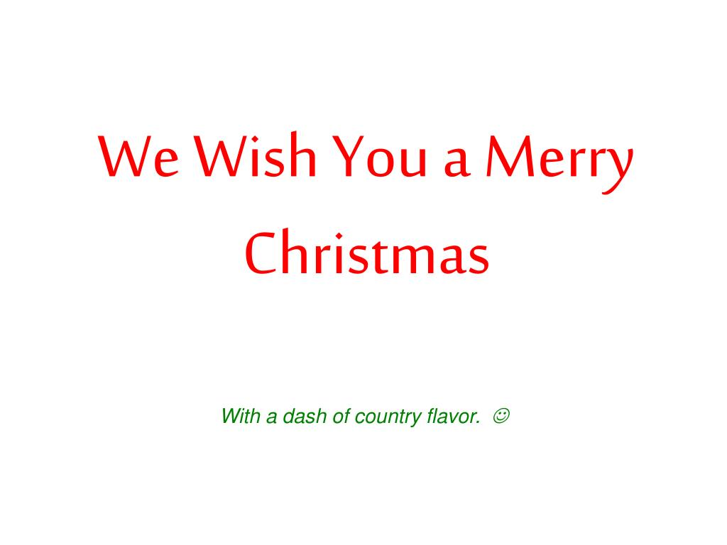 we wish you a merry christmas l.