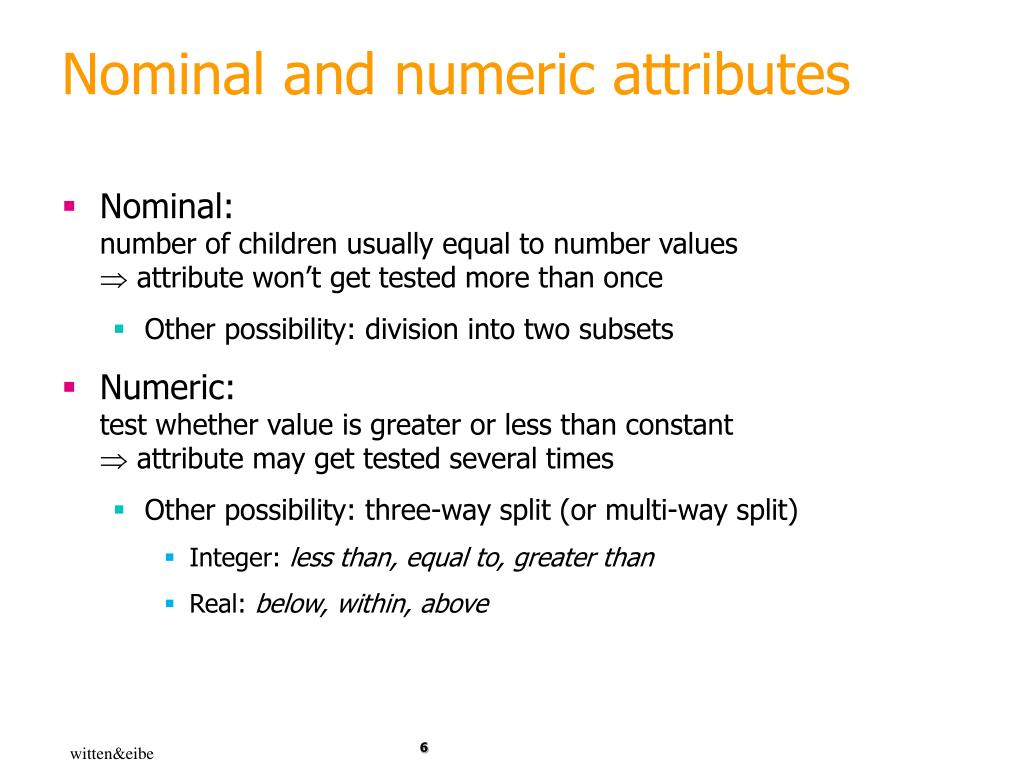 Nominal and numeric attributes