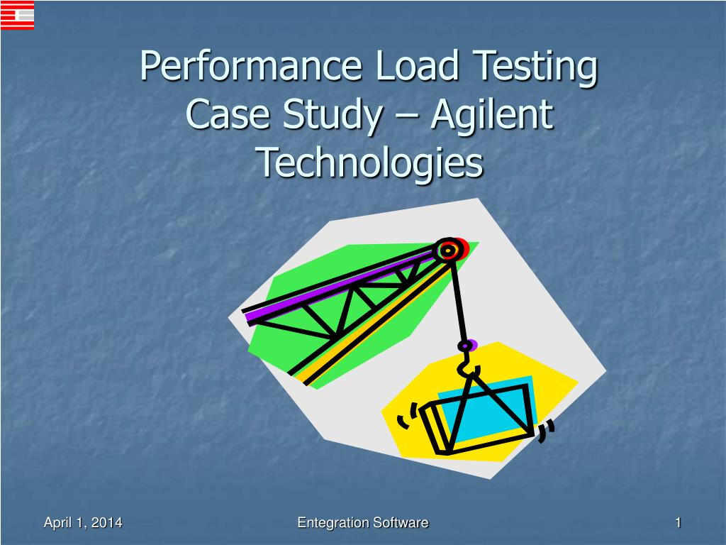 performance load testing case study agilent technologies l.