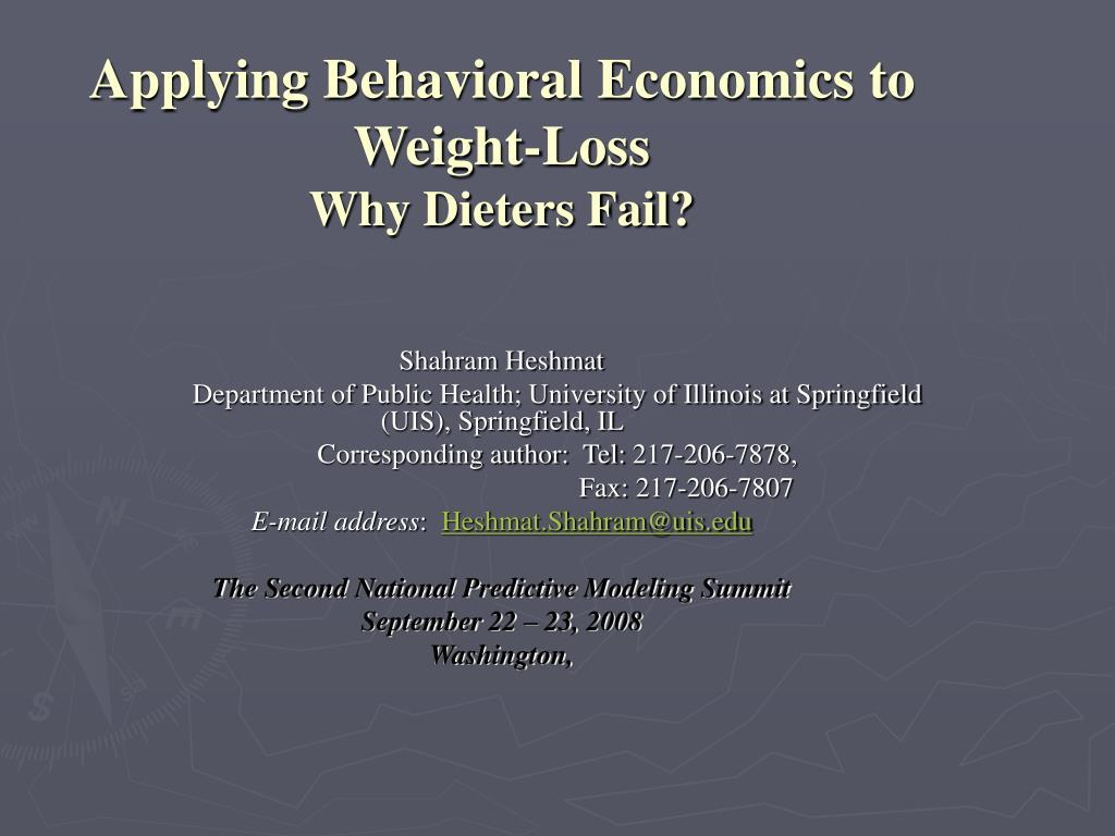 applying behavioral economics to weight loss why dieters fail l.