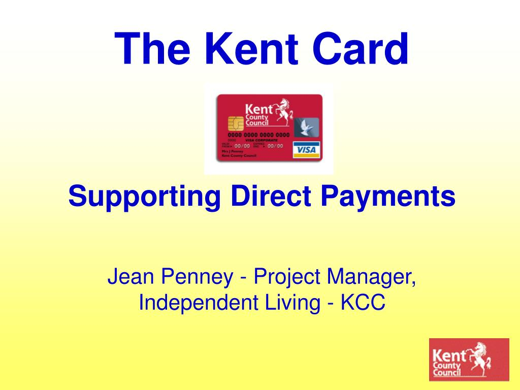 the kent card supporting direct payments l.